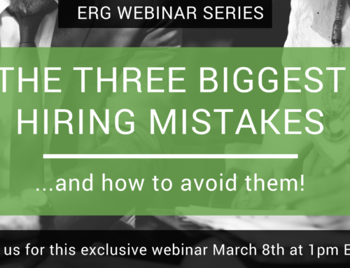 The Three Biggest Hiring Mistakes Small Businesses Make