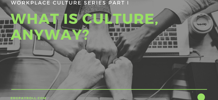 What is Company Culture, Anyway?