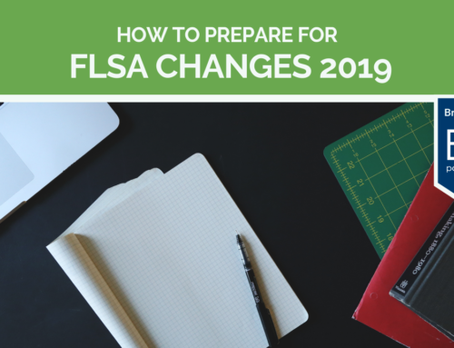 FLSA Changes 2019: Updating Your Policies and Practices