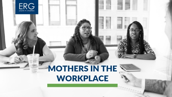 Mothers in the Workplace